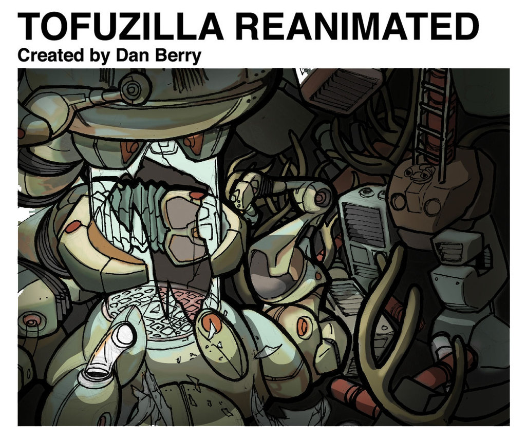 TOFUZILLA_REANIMATED_Color_WIP_by_danomano65